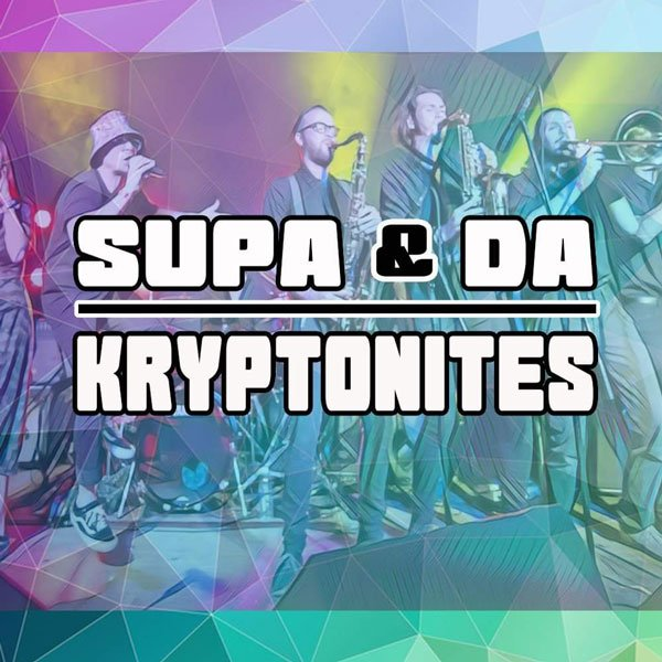 Supa and Da Kryptonites