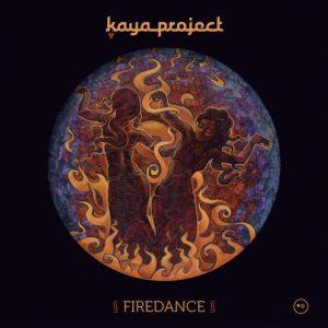 Kaya_Project_FIREDANCE_LP_2014